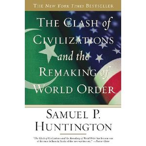 huntington clash of civilizations thesis The clash of civilisations thesis contends that the fundamental source of conflict in the post-cold war world will be cultural rather than ideological or economic1 the key features of this thesis will be identified and exam- ined in order to assess its validity2 the american professor samuel p huntington.